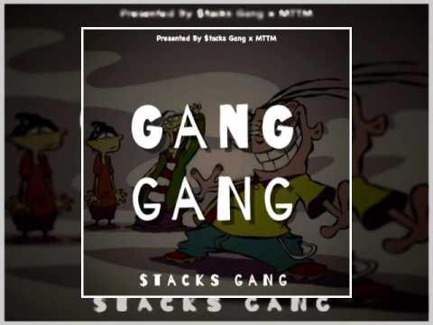 $tacks Gang - Gang Gang