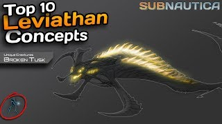 The SCARIEST leviathans! | -Top 10 scary Subnautica leviathan concepts