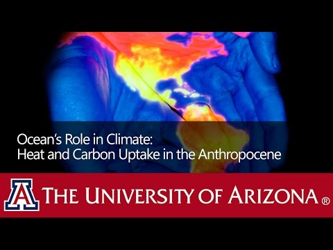 Earth Transformed - The Ocean's Role in Climate: Heat and Carbon Uptake in the Anthropocene