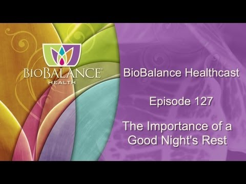 The Importance of a Good Night's Rest