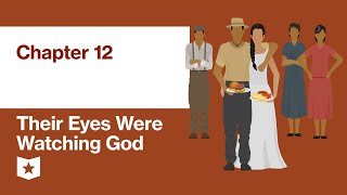 Their Eyes Were Watching God by Zora Neale Hurston | Chapter 12