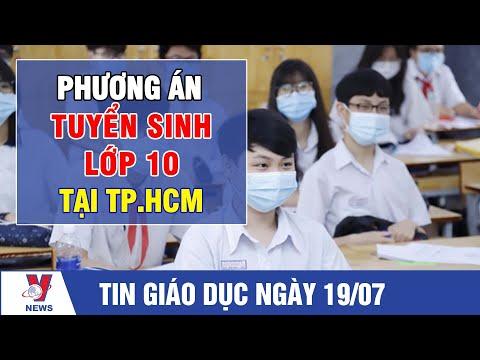 Tin giáo dục: Phương án tuyển sinh lớp 10 tại TP. HCM - VNEWS