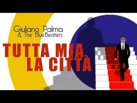 Giuliano Palma - Tutta mia la città -