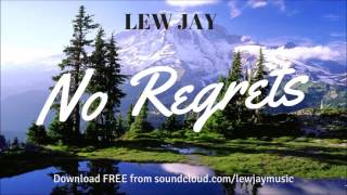 Lew Jay - No Regrets