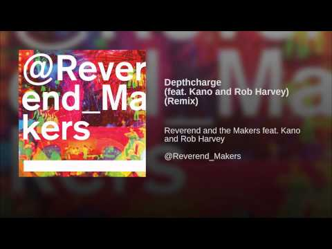 Depthcharge (feat. Kano and Rob Harvey) (Remix)