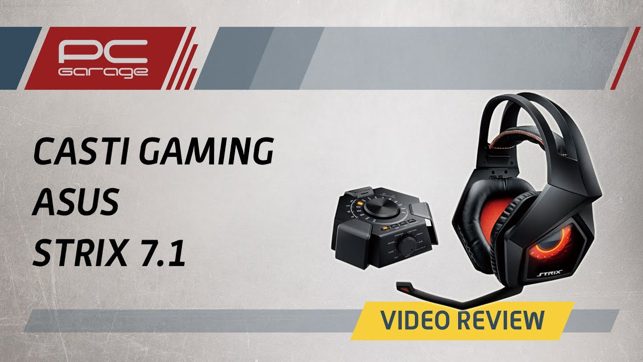 Video Review Casti Gaming ASUS Strix 7.1