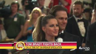 "Tom Brady Calls ""Time Out"" On Divorce Speculation 