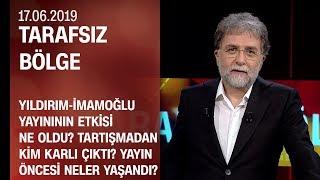 Yıldırım-İmamoğlu yayınından kim karlı çıktı? Yayın öncesi neler yaşandı? -Tarafsız Bölge 17.06.2019