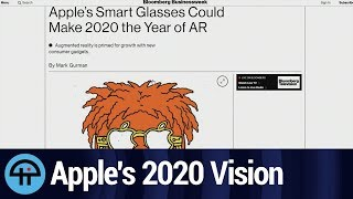 Apple AR Glasses in 2020?