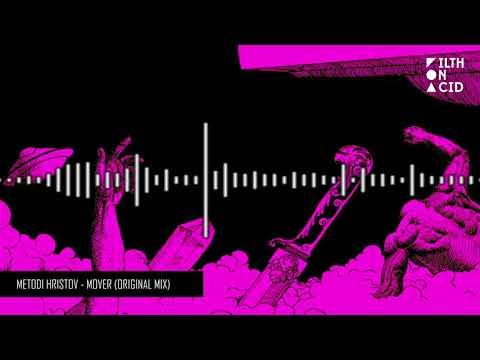 Metodi Hristov - Mover (Original Mix)