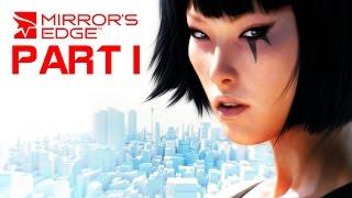 Mirror's Edge Walkthrough Gameplay - Part 1 - RATATOUILLE (PC, PS3, XBOX 360)
