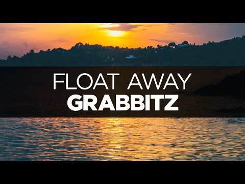 [LYRICS] Grabbitz - Float Away