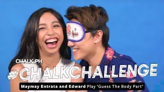 #ChalkChallenge: May May Entrata & Edward Play 'Guess The Body Part'