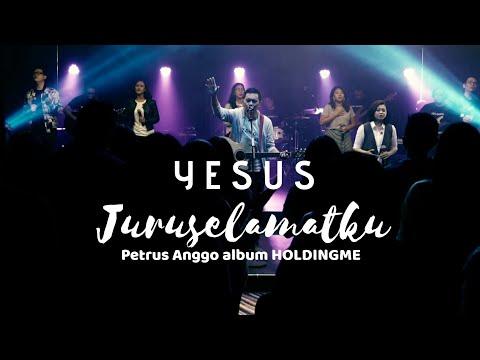 YESUS JURUSELAMATKU Petrus Anggo Album HOLDINGME