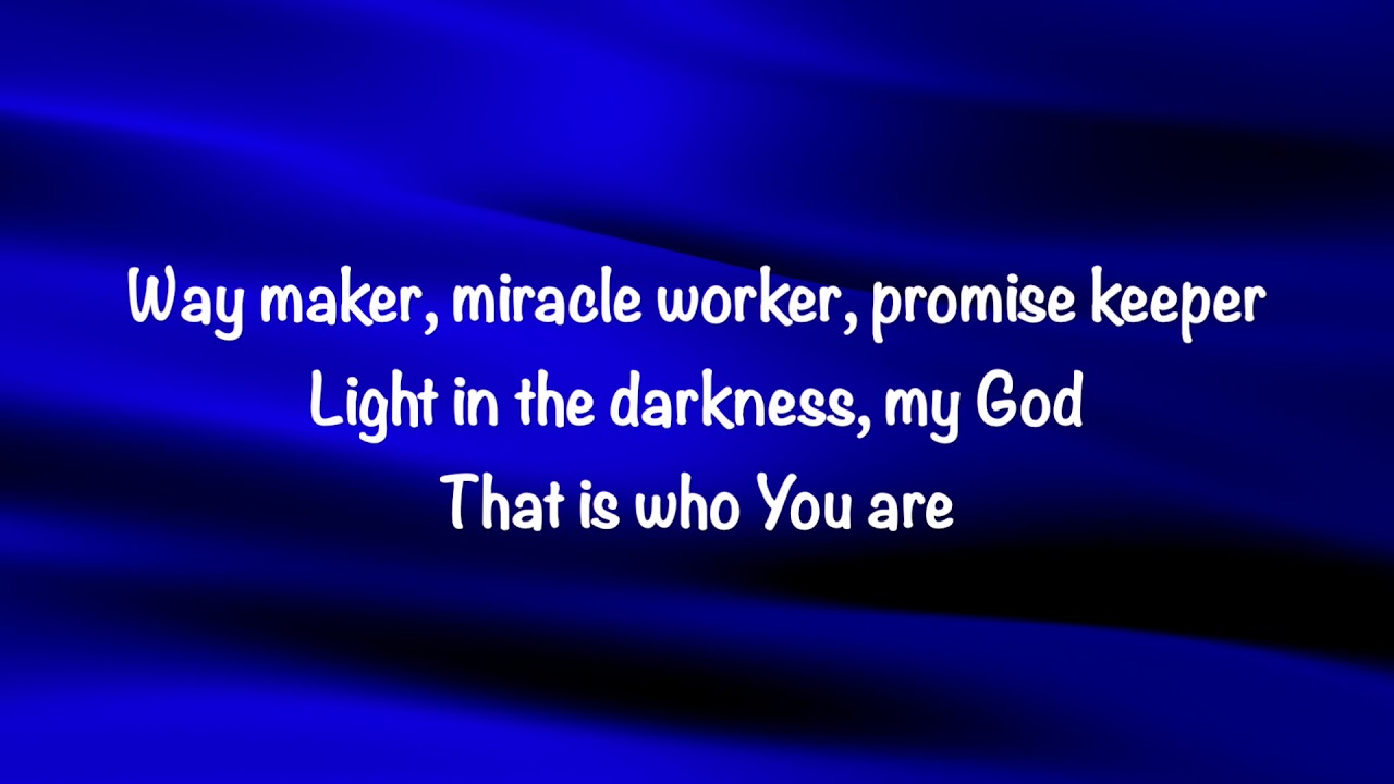 Leeland - Way Maker (with lyrics)(2019) - YouTube