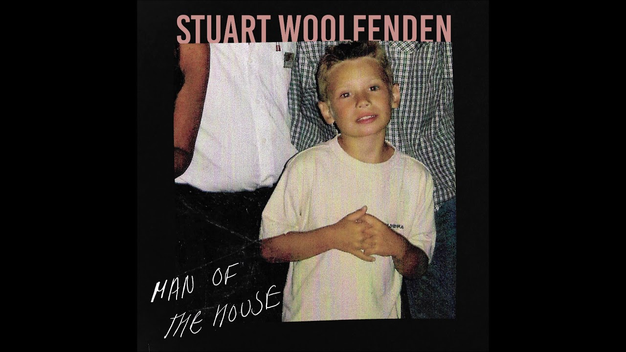 Stuart Woolfenden - Man of the House (Audio)