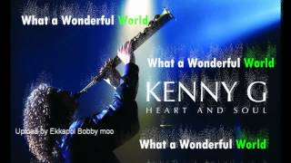 Kenny-G : What a Wonderful World