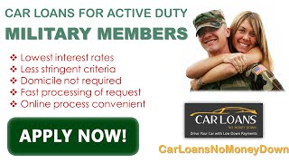 Get Guaranteed Military Auto Loans - Bad Credit Military Car Loans Specialists