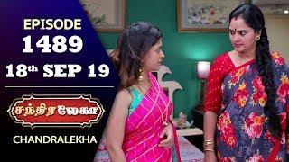 CHANDRALEKHA Serial   Episode 1489   18th Sep 2019   Shwetha   Dhanush   Nagasri   Arun   Shyam
