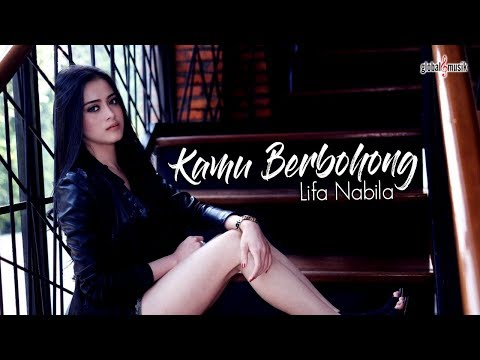 Lifa Nabila - Kamu Berbohong (Official Music Video)