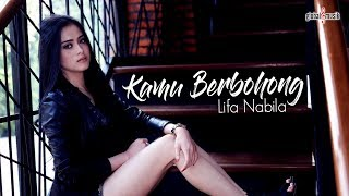 Gambar cover Lifa Nabila - Kamu Berbohong (Official Music Video)