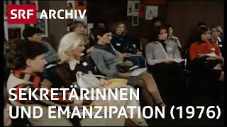 Sekretärinnen-Treffen (1976) | Frauen-Beruf und Emanzipation | SRF Archiv