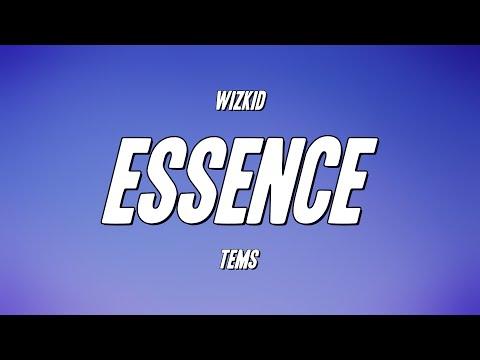 WizKid – Essence ft. Tems (Lyrics)