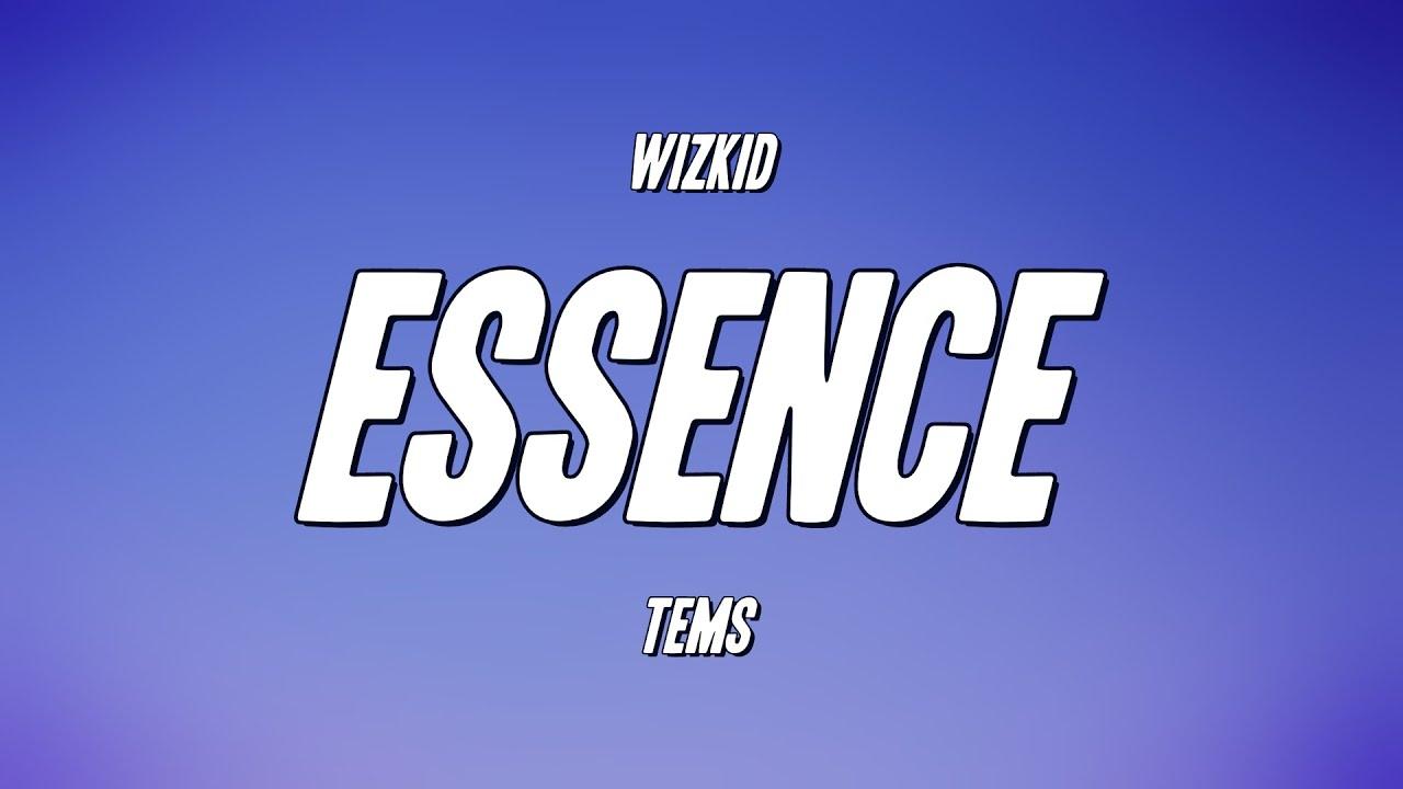 Download WizKid - Essence ft. Tems (Lyrics)
