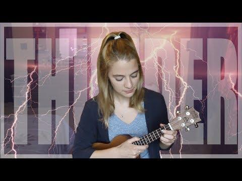 Thunder - Imagine Dragons ukulele cover