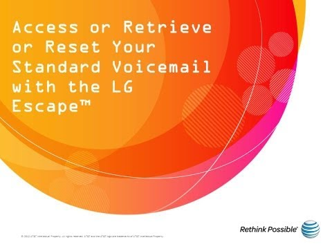Access or Retrieve or Reset Your Standard Voicemail with the LG Escape™: AT&T How To Video Series