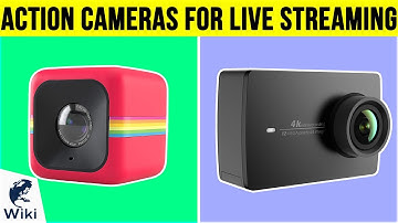 8 Best Action Cameras For Live Streaming 2019