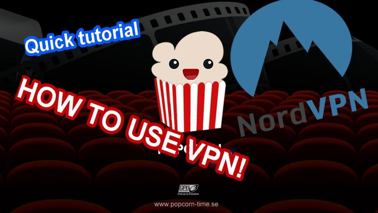 The Best VPN for Popcorn Time