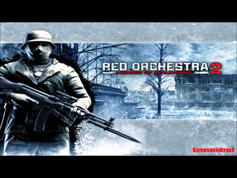 Red Orchestra 2 Heroes Of Stalingrad - Storm Clouds over Stalingrad - THEME MUSIC