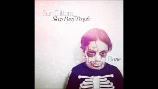 Sun Glitters - Alone feat. Sleep Party People