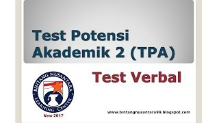 Test Potensi Akademik 2 (TPA) Test Verbal