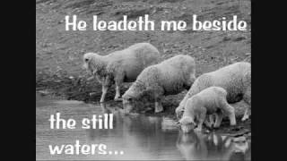 Psalm 23 Video in Pictures Words (Made for Good Shepherd Sunday Meditation)