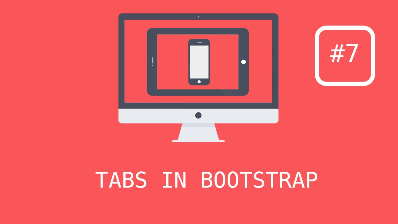 Bootstrap 3 Tutorials - #7 Creating Responsive Tabs (with effects)