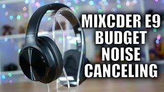 Mixcder E9 Active Noise Canceling Headphones: No compromises on a budget?