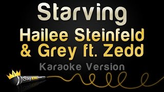hailee steinfeld grey ft zedd starving karaoke version