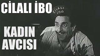Cilalı İbo / Kadın Avcısı - Eski Türk Filmi Tek Parça (Restorasyonlu)