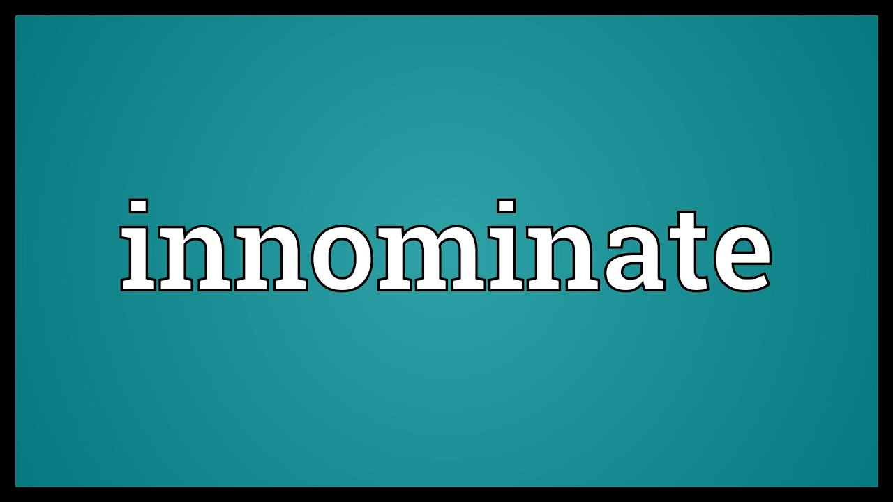 Innominate Meaning