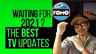 Top TV Updates in 2021 for Samsung, LG, Sony, TCL, Vizio & Hisense!