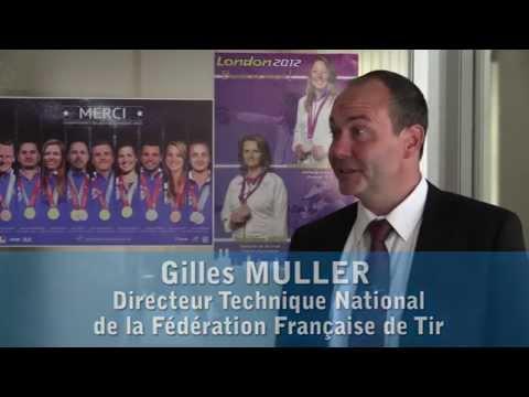 Interview de Gilles MULLER - DTN - Fédération Française de Tir