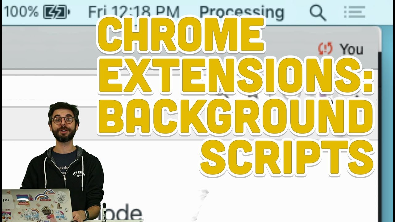 11 4: Chrome Extensions: Background Scripts - Programming with Text