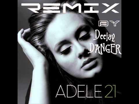 ADELE-Remix .: Deejay Danger:.