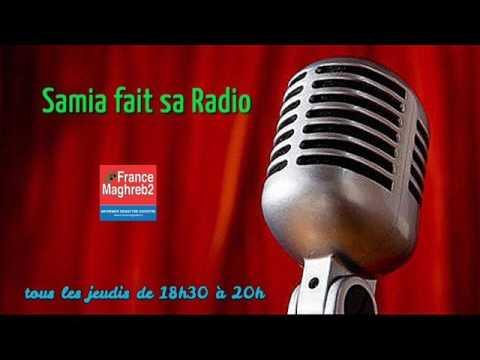 France Maghreb 2 - Samia fait sa Radio le 23/03/17