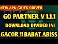 Gambar cover NEW UPDATE GO PARTNER V 1.1.1 GOJEK DRIVER GACOR BANGET 2020  DOWNLOAD APLIKASI