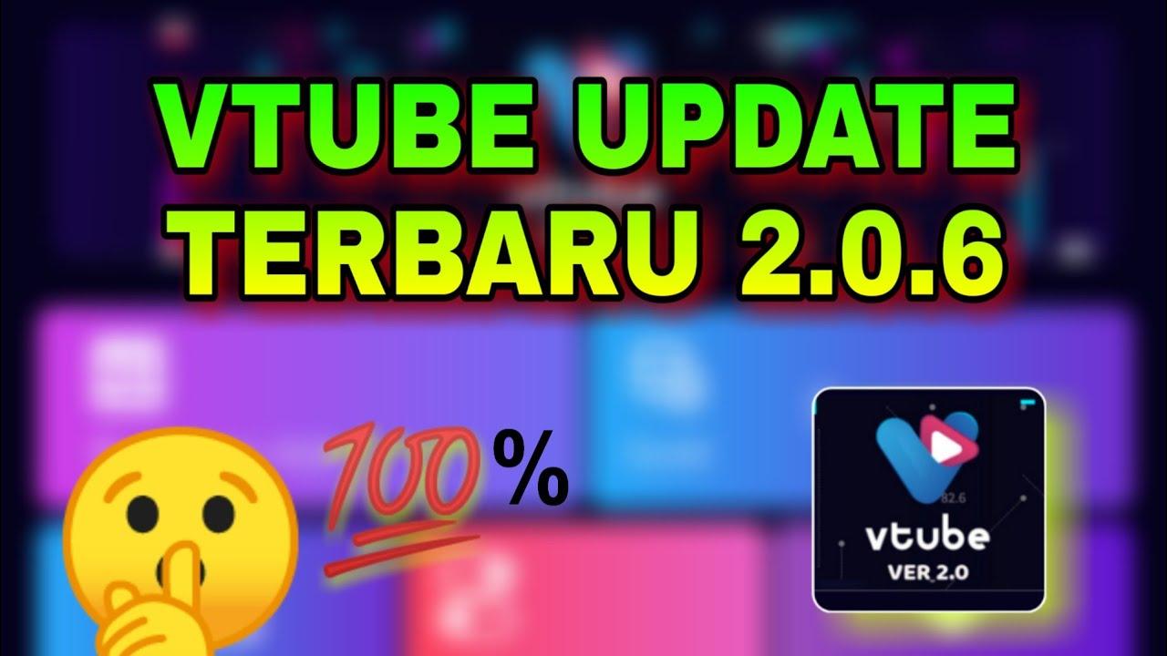 Vtube Update Terbaru 2 0 6 Youtube