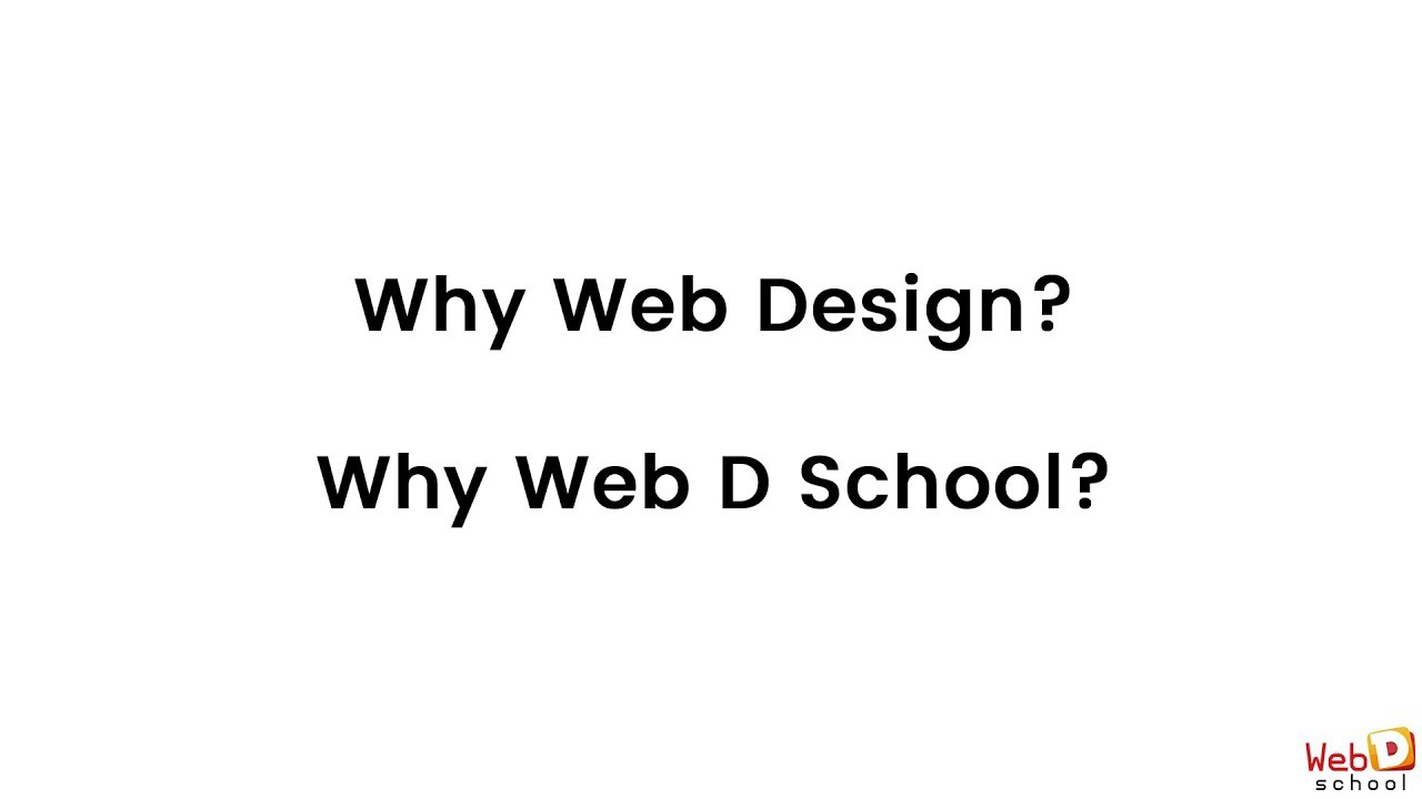 Why Is Web Designing A Great Career Choice Web D School Youtube