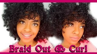 Braid Out & Curl | Natural Hairstyles for Black Women